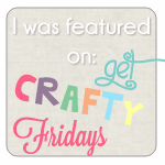 Get Crafty Friday